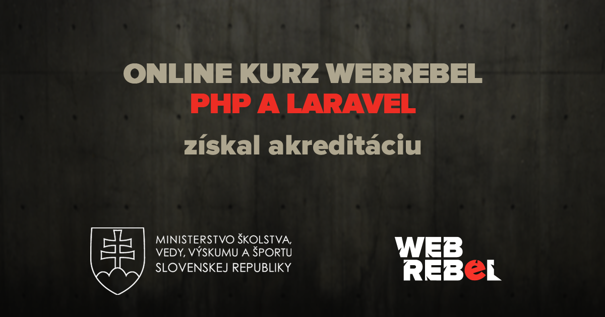 Kurz Webrebel PHP MySQL akreditácia