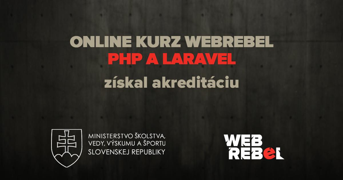 Kurz Webrebel Laravel akreditácia